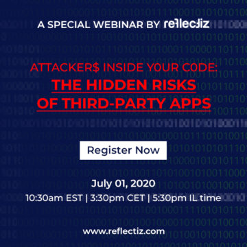 Attackers Inside Your Code: a Special Webinar by Reflectiz