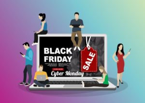 Black Friday and Cyber Monday are coming