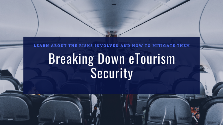 Digital Security in the Travel and Tourism Industry